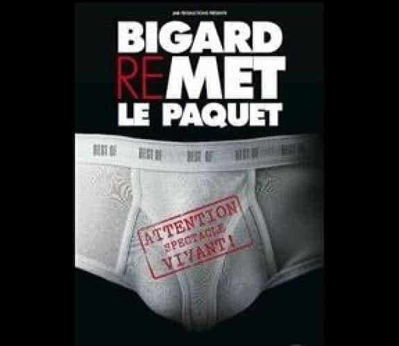 Bigard remet le paquet